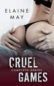 Cruel Games - Complete Series
