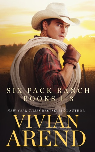 Vivian Arend - Six Pack Ranch: Books 1-3