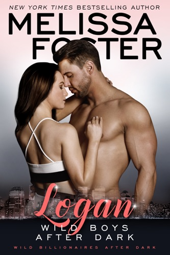 Melissa Foster - Wild Boys After Dark: Logan