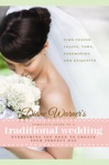 Diane Warners Complete Guide To A Traditional Wedding