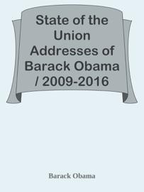 State of the Union Addresses of Barack Obama / 2009-2016 PDF Download