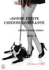 Donne Petite Chienne Dominante Contre Bons Soins