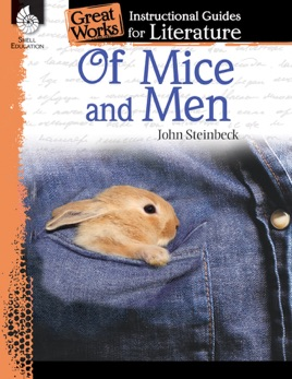 Of Mice and Men: Instructional Guides for Literature