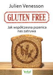 Download and Read Online Gluten free. Jak współczesna pszenica nas zatruwa