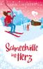 Schneebälle ins Herz - Karin Lindberg