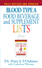 Dr. Peter J. D'Adamo & Catherine Whitney - Blood Type A  Food, Beverage and Supplement Lists artwork