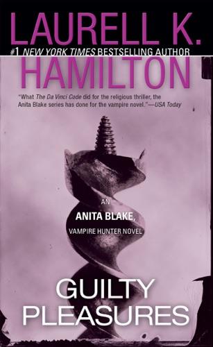 Laurell K. Hamilton - Guilty Pleasures