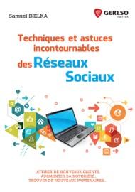 TECHNIQUES ET ASTUCES INCONTOURNABLES DES RéSEAUX SOCIAUX