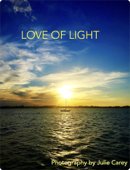 LOVE OF LIGHT