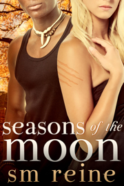 Seasons of the Moon Series, Books 1-4: Six Moon Summer, All Hallows' Moon, Long Night Moon, and Gray Moon Rising