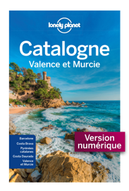 La Catalogne Valence et Murcie - 3ed