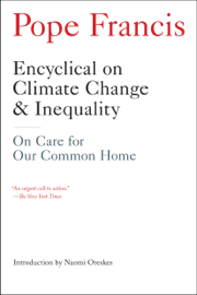 Encyclical on Climate Change and Inequality book