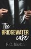 R.C. Martin - The Bridgewater Case artwork