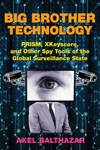 Big Brother Technology