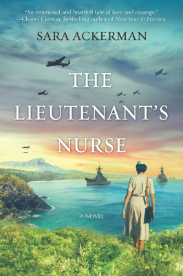 Sara Ackerman - The Lieutenant's Nurse book