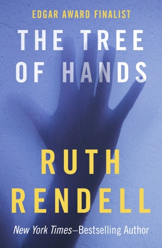 Ruth Rendell - The Tree of Hands