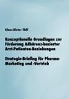 Konzeptionelle Grundlagen Zur Frderung Adhrenz-basierter Arzt-Patienten-Beziehungen