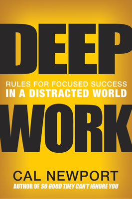 Deep Work - Cal Newport book