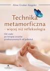 Technika Metamorficzna - Wicej Ni Refleksologia