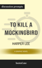 To Kill a Mockingbird: A Graphic Novel by Harper Lee (Discussion Prompts) - bestof.me