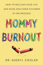 Mommy Burnout book