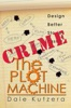 The Plot Machine: Crime