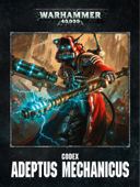 Codex: Adeptus Mechanicus Enhanced Edition