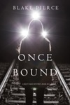 Once Bound A Riley Paige MysteryBook 12
