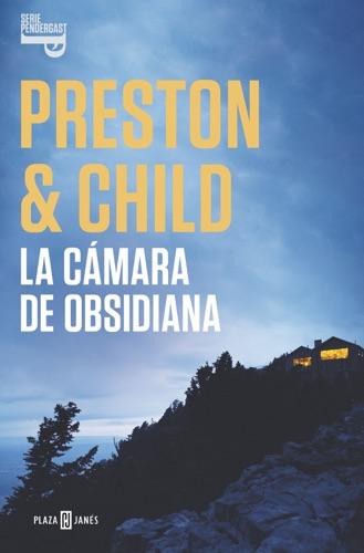 Douglas Preston & Lincoln Child - La cámara de obsidiana (Inspector Pendergast 16)