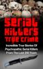 Brody Clayton - Serial Killers True Crime: Incredible True Stories of Psychopathic Serial Killers From The Last 200 Years: True Crime Killers artwork