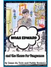 Noah Edward And The Chase For Vengeance