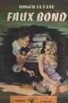Faux Bond