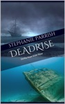 Deadrise Shelby Hope Book Three