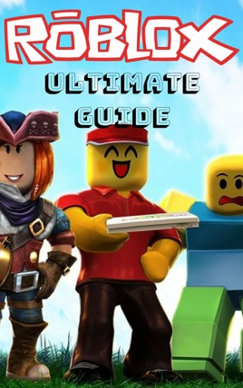 Roblox Ultimate Game Guide Tips Tricks And Best Games On Apple