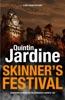 Skinner's Festival (Bob Skinner Series, Book 2)
