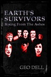 Earths Survivors Rising From The Ashes
