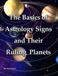 The Basics of Astrology Signs  and Their Ruling  Planets