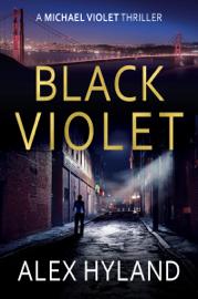 Black Violet - Alex Hyland book summary