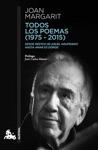 Todos Los Poemas 1975-2015