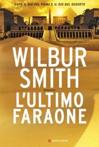 L'ultimo faraone da Wilbur Smith