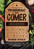 Programado para comer Book Cover