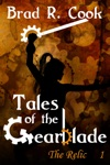 Tales Of The Gearblade Episode 1 The Relic