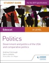 Edexcel A-level Politics Student Guide 4 Government And Politics Of The USA