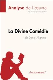 LA DIVINE COMéDIE DE DANTE ALIGHIERI (ANALYSE DE LOEUVRE)