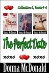 The Perfect Date Collection 2 Books 4-6