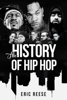 Eric Reese - The History of Hip Hop  artwork