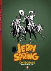 Download and Read Online Jerry Spring - L'Intégrale - tome 3 - Jerry Spring 3 intégrale 1958-1962