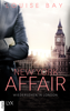 New York Affair - Wiedersehen in London - Louise Bay