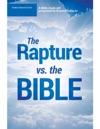 The Rapture Versus The Bible