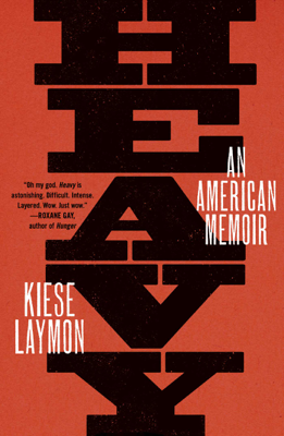 Heavy - Kiese Laymon book